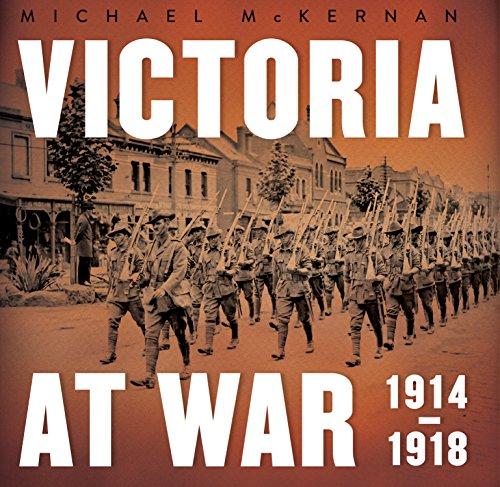 Victoria at War: 1914–1918