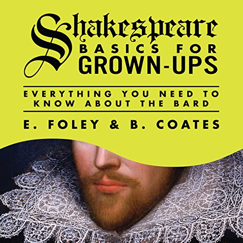 Shakespeare Basics for Grown-Ups audiobook cover art