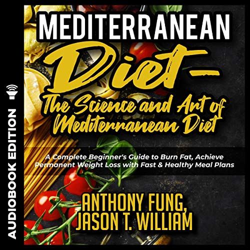 Mediterranean Diet - the Science and Art of Mediterranean Diet #2019 cover art