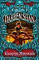 Vampire Mountain (The Saga of Darren Shan, Book 4) (English Edition)