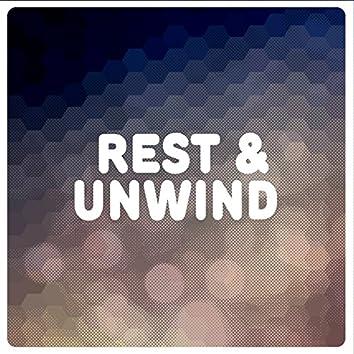Rest & Unwind