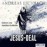 Der Jesus-Deal: Das Jesus-Video 2 - Andreas Eschbach