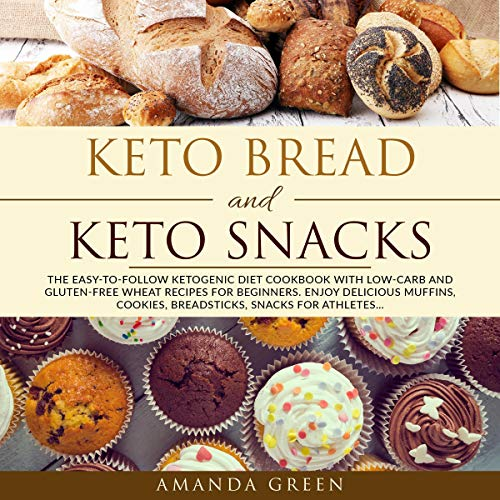 Keto Bread and Keto Snacks audiobook cover art