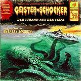 Geister-Shocker – Folge 48 – Der Tyrann aus der Tiefe