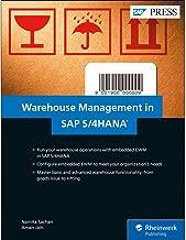 SAP Warehouse Management in SAP S/4HANA: Embedded EWM (SAP PRESS)