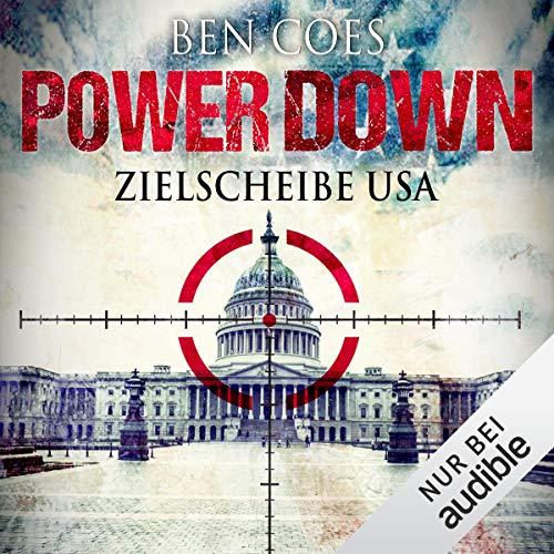 Power Down - Zielscheibe USA audiobook cover art