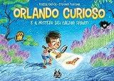 Orlando Curioso – E il Mistero dei Calzini Spaiati