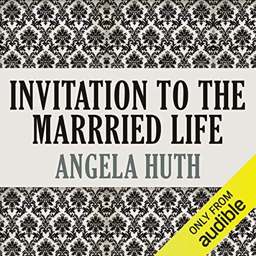 Invitation to the Married Life                   By:                                                                                                                                 Angela Huth                               Narrated by:                                                                                                                                 Matt Wilkinson                      Length: 10 hrs and 28 mins     1 rating     Overall 2.0