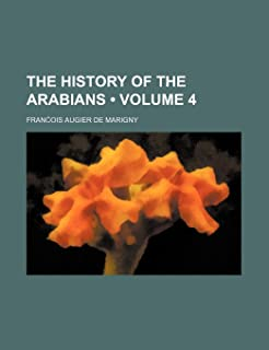 The History of the Arabians (Volume 4)