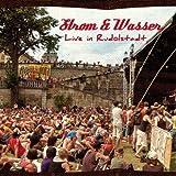 Songtexte von Strom & Wasser - Live in Rudolstadt