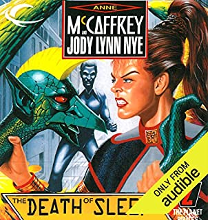 The Death of Sleep     The Planet Pirates, Book 2              By:                                                                                                                                 Anne McCaffrey,                                                                                        Jody Lynn Nye                               Narrated by:                                                                                                                                 Emily C. Michaels                      Length: 12 hrs and 29 mins     2 ratings     Overall 3.5
