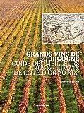 Grands vins de Bourgogne : Guide des meilleurs Crus et Climats de Côte d'Or au XIXe siècle
