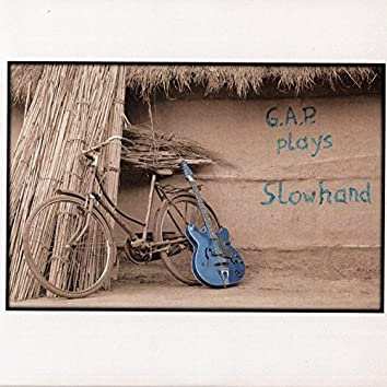 G.A.P. Plays Slowhand