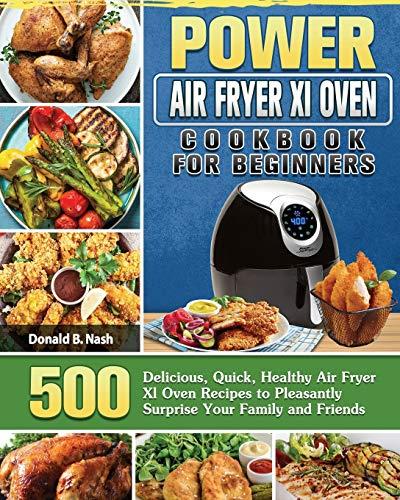 Power Air Fryer Xl Oven Cookbook For Beginners