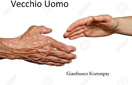 Vecchio Uomo