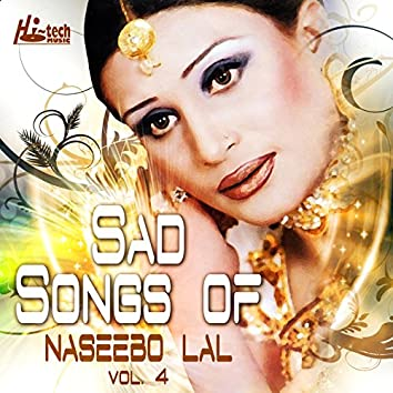 Sad Songs of Naseebo Lal, Vol. 4