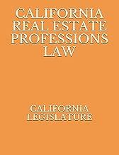 CALIFORNIA REAL ESTATE PROFESSIONS LAW