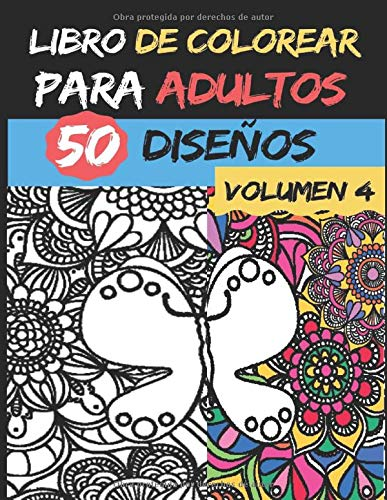 Libro de colorear para adultos   Volumen 4  : Antiestrés   50 diseños de colores para aliviar y relajar el estrés - Alta calidad - Serie de libros de colorear para adultos