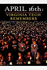 April 16th: Virginia Tech Remembers Kindle Edition
