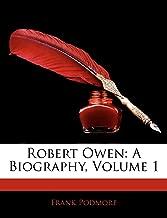 Robert Owen: A Biography, Volume 1