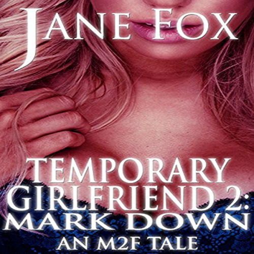 Temporary Girlfriend II: Mark Down audiobook cover art