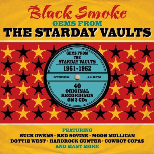 Black Smoke- Gems from Starday Vaults 1961-62