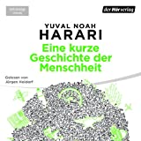 Eine kurze Geschichte der Menschheit - Yuval Noah Harari