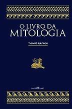 O Livro da Mitologia: A Idade da Fábula