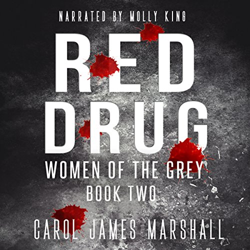 Red Drug - Women of the Grey, Book 2 Titelbild