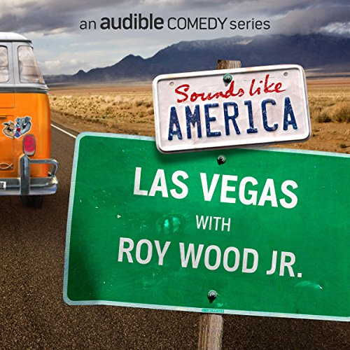 Ep. 21: Las Vegas with Roy Wood Jr. (Sounds Like America) audiobook cover art