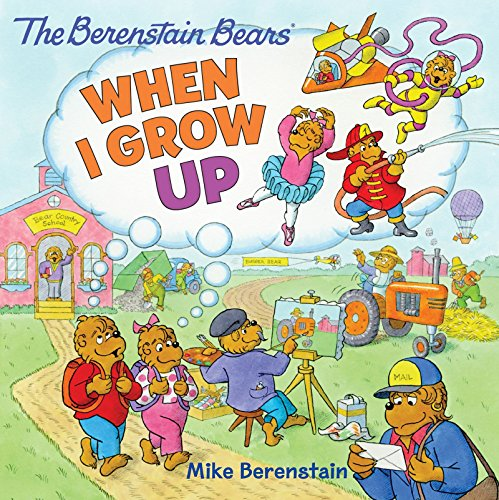The Berenstain Bears: When I Grow Up (English Edition)