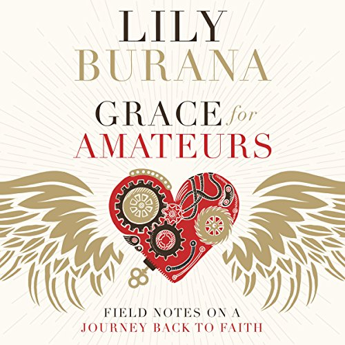 Grace for Amateurs audiobook cover art