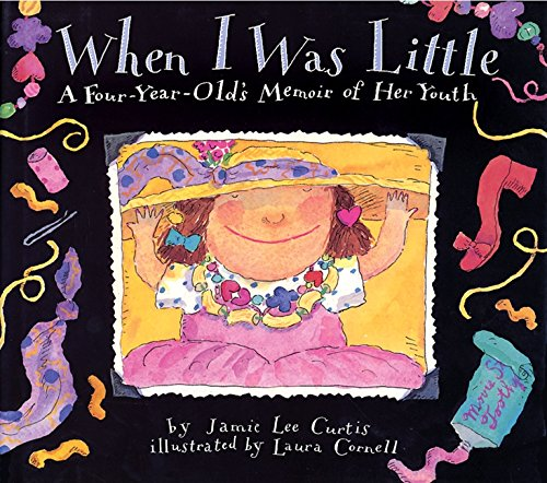 When I Was Little: A Four-Year-Old's Memoir of Her Youthの詳細を見る