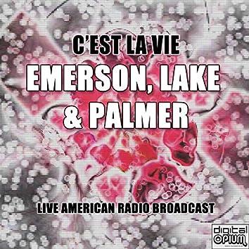 C'Est La Vie (Live)