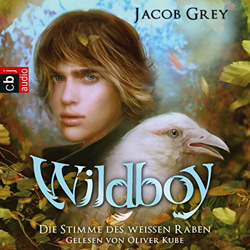 Die Stimme des weißen Raben     Wildboy 1              By:                                                                                                                                 Jacob Grey                               Narrated by:                                                                                                                                 Oliver Kube                      Length: 4 hrs and 58 mins     Not rated yet     Overall 0.0