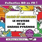 Le Mystère De La Grande Pyramide (Blake et Mortimer) Collection BD en CD