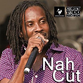 Nah Cut
