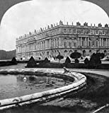 France Versailles 1919 Nthe Palace Of Versailles Where The Peace Treaty Was Signed In 1919 Contemporary Stereograph View Poster Print by (18 x 24)