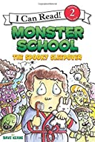 Monster School: The Spooky Sleepover (I Can Read Level 2) by Dave Keane(2014-06-24)