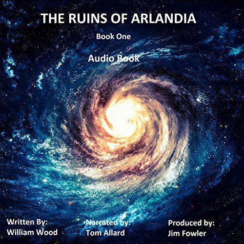 The Ruins of Arlandia audiobook cover art
