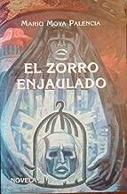 El zorro enjaulado: Novela (Spanish Edition)