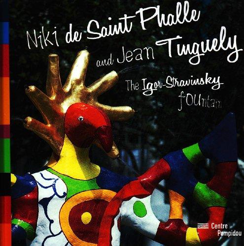 THE IGOR-STRAVINSKY FOUNTAIN - JEAN TINGUELY / NIKI DE SAINT PHALLE