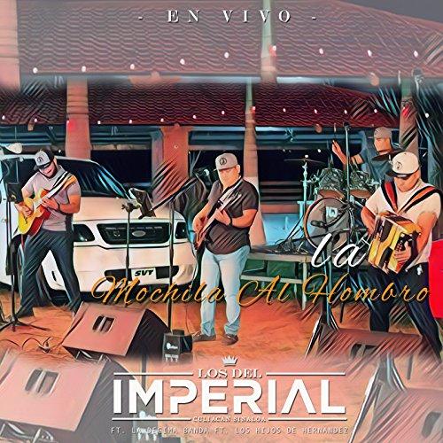 La Mochila al Hombro (En Vivo) [feat. La Decima Banda & Hijos de Hernandez]