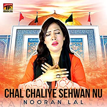 Chal Chaliye Sehwan Nu - Single