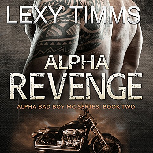 Alpha Revenge Audiobook By Lexy Timms cover art