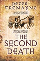 The Second Death (Sister Fidelma Mysteries Book 26): A captivating Celtic mystery of murder and corruption