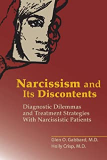 Narcissism and Its Discontents: Diagnostic Dilemmas and Treatment Strategies With Narcissistic Patients