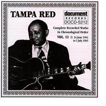 Tampa Red Vol. 12 1941-1945