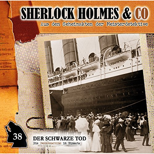 Der schwarze Tod     Sherlock Holmes & Co 38              By:                                                                                                                                 Markus Duschek                               Narrated by:                                                                                                                                 Martin Keßler,                                                                                        Norbert Langer,                                                                                        Bodo Wolf,                   and others                 Length: 1 hr and 1 min     Not rated yet     Overall 0.0