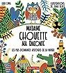 Madame chouette m'a raconté : Les plus étonnantes histoires de la nature par Glatt